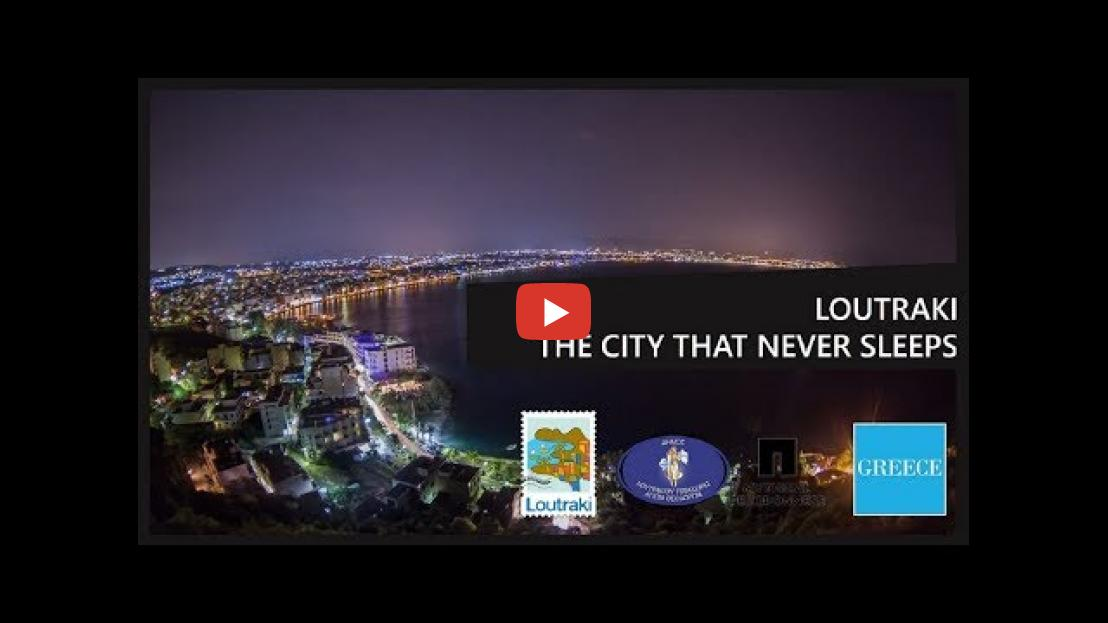 LOUTRAKI THE CITY THAT NEVER SLEEPS