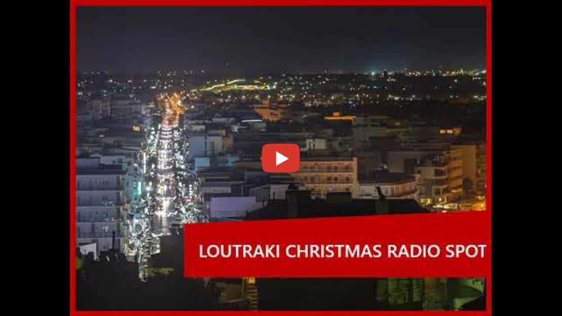 LOUTRAKI CHRISTMAS RADIO SPOT